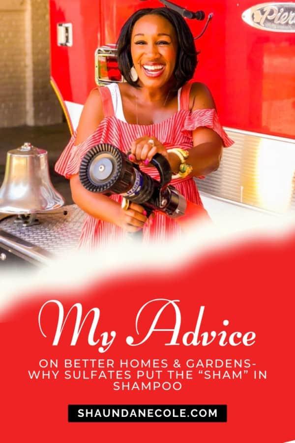 My Advice On Better Homes & Gardens | Shaunda Necole