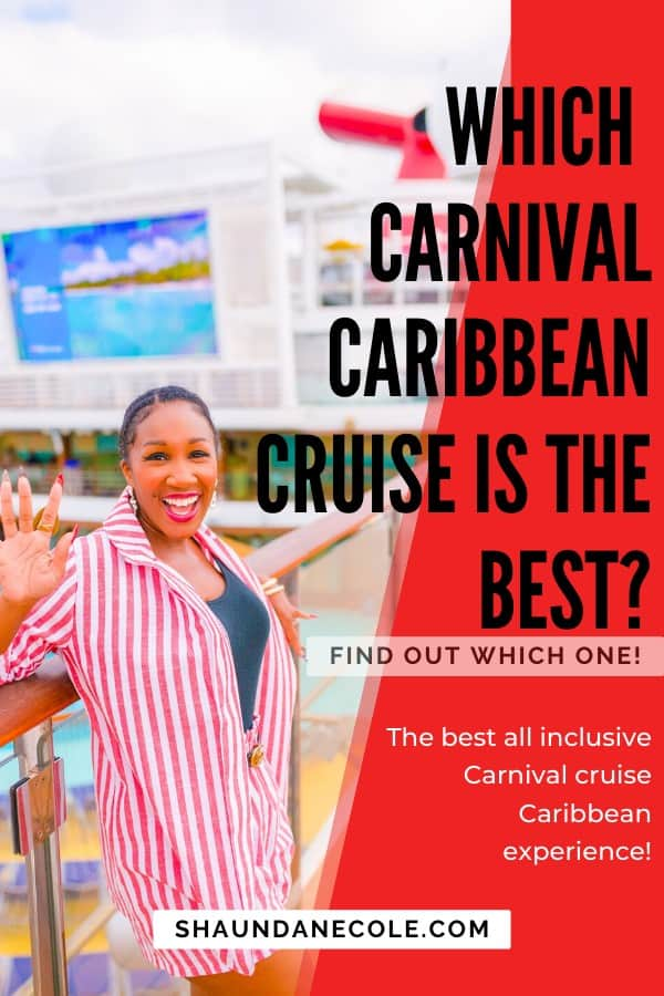 Which Carnival Caribbean Cruise Is The Best?