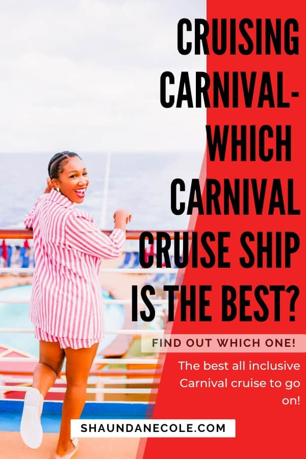 Which Carnival Cruise Ship Is The Best?