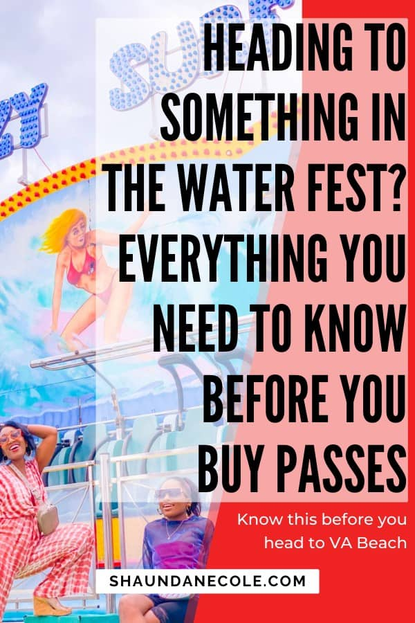Heading To Something In The Water Fest? Everything You Need To Know Before You Buy Passes
