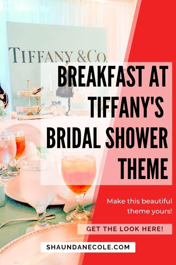 Breakfast At Tiffany's Bridal Shower Theme