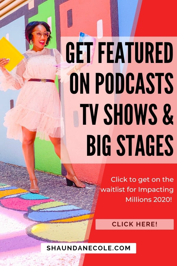 Get Featured On Podcasts, TV Shows & Big Stages