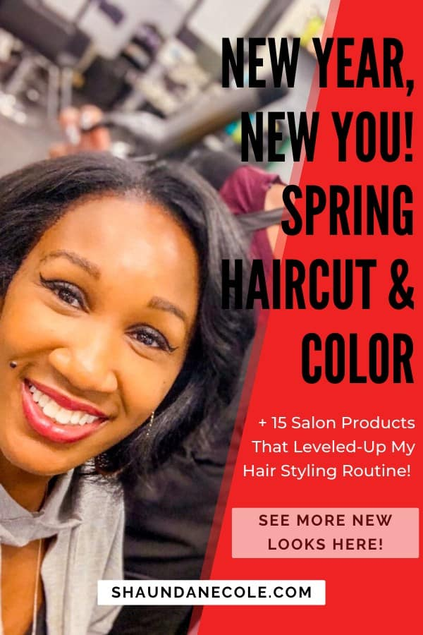 New Year, New You! Spring Haircut & Color