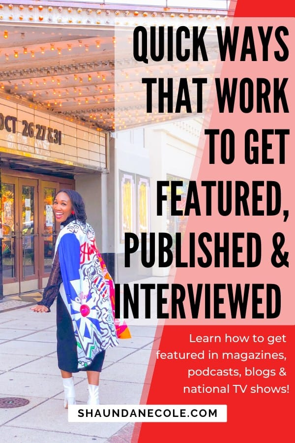 Quick Ways That Work To Get Featured, Published & Interviewed