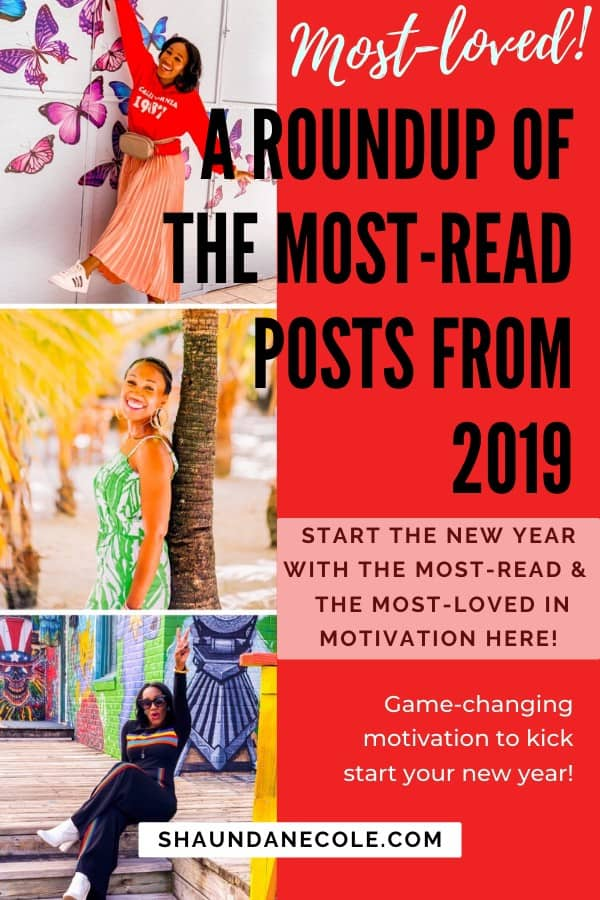 A Roundup Of My Most-Read & Most-Loved Posts From 2019 For Game-Changing Motivation
