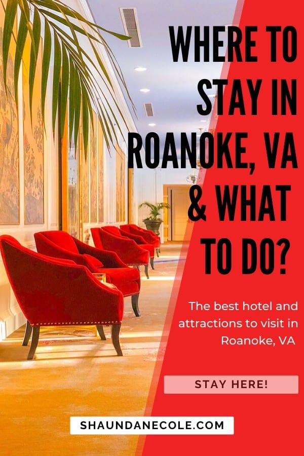 Where To Stay In Roanoke, VA?
