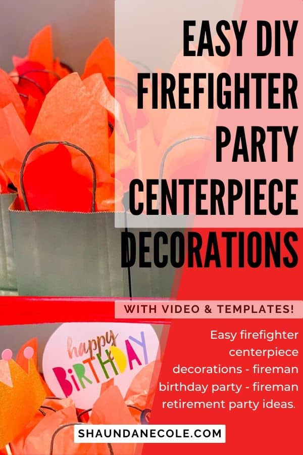 Easy DIY Firefighter Party Centerpiece Decorations