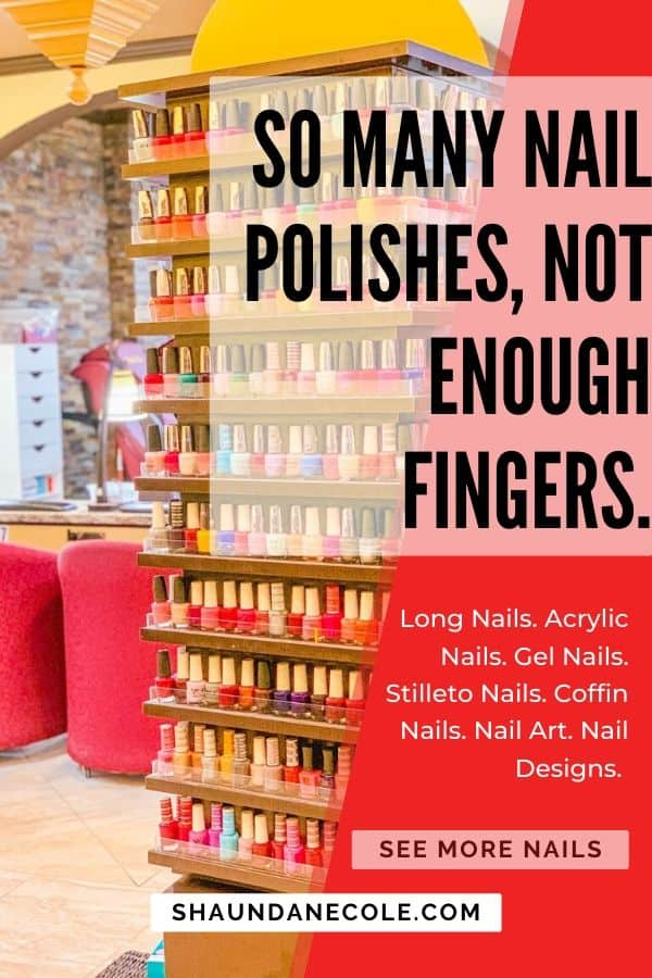 So Many Nail Polishes, Not Enough Fingers