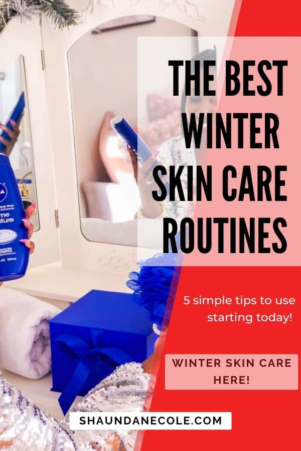 The Best Winter Skincare Routines