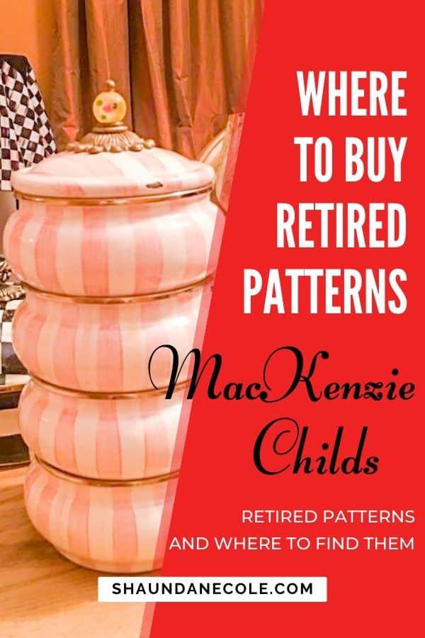Where To Buy Retired MacKenzie Childs Patterns