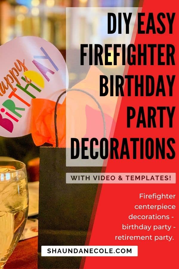DIY Easy Firefighter Birthday Party Decorations