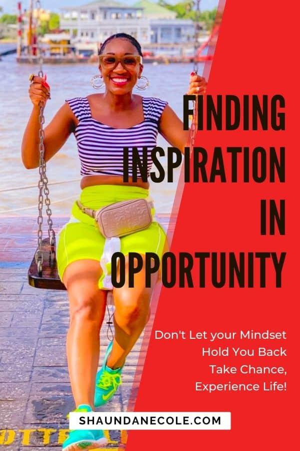 Finding Inspiration In Opportunity