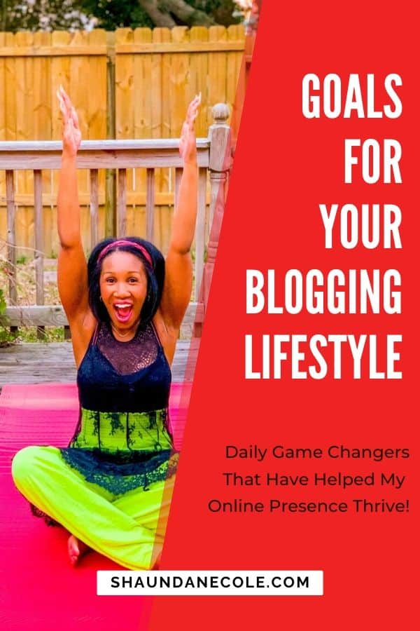 Goals For Your Blogging Lifestyle