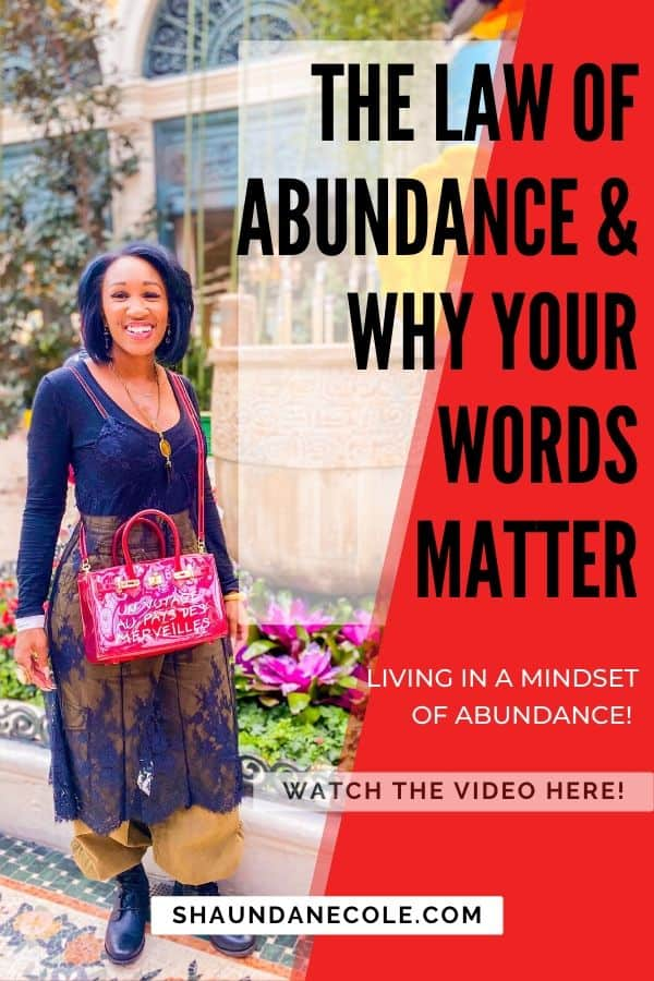 The Law Of Abundance & Why Your Words Matter