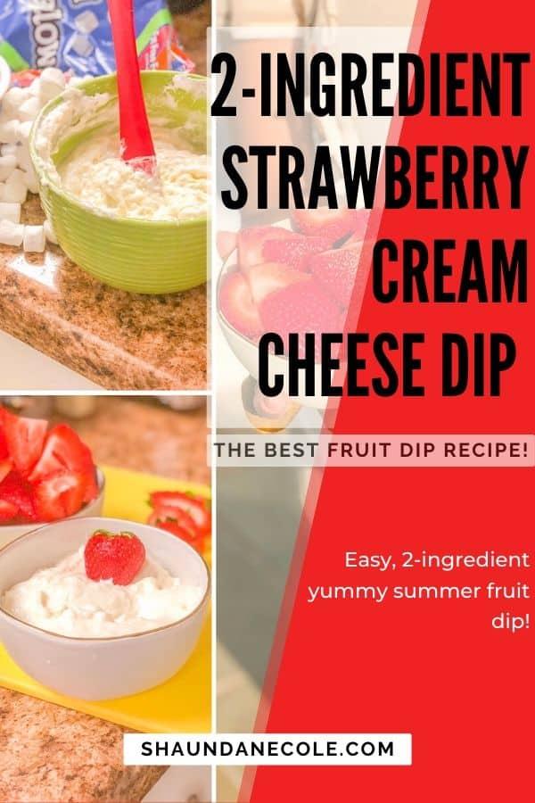 2-Ingredient Strawberry Cream Cheese Dip