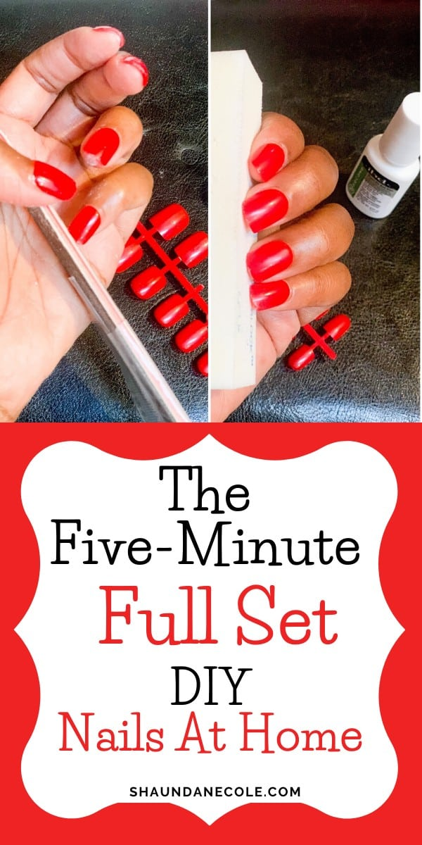 The Five Minute Full Set- DIY Nails At Home