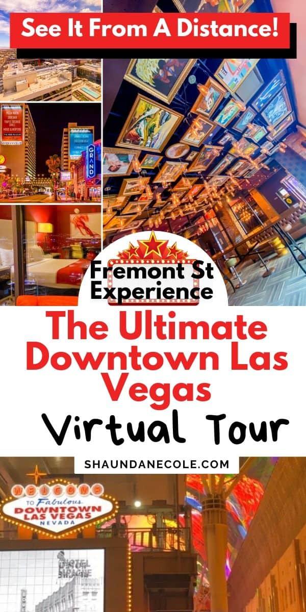 The Ultimate Downtown Las Vegas Virtual Tour