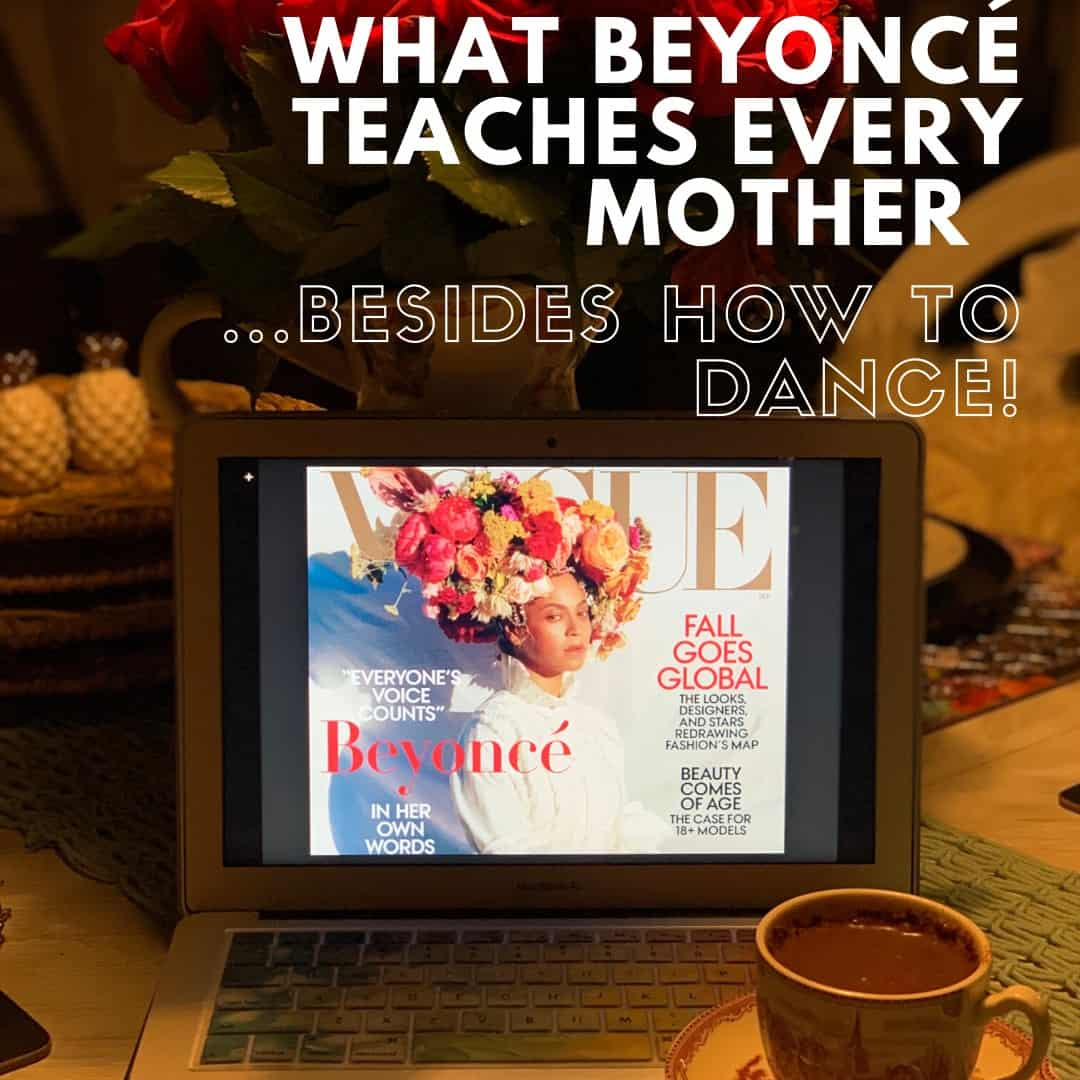 What Beyonce Teaches Every Mom