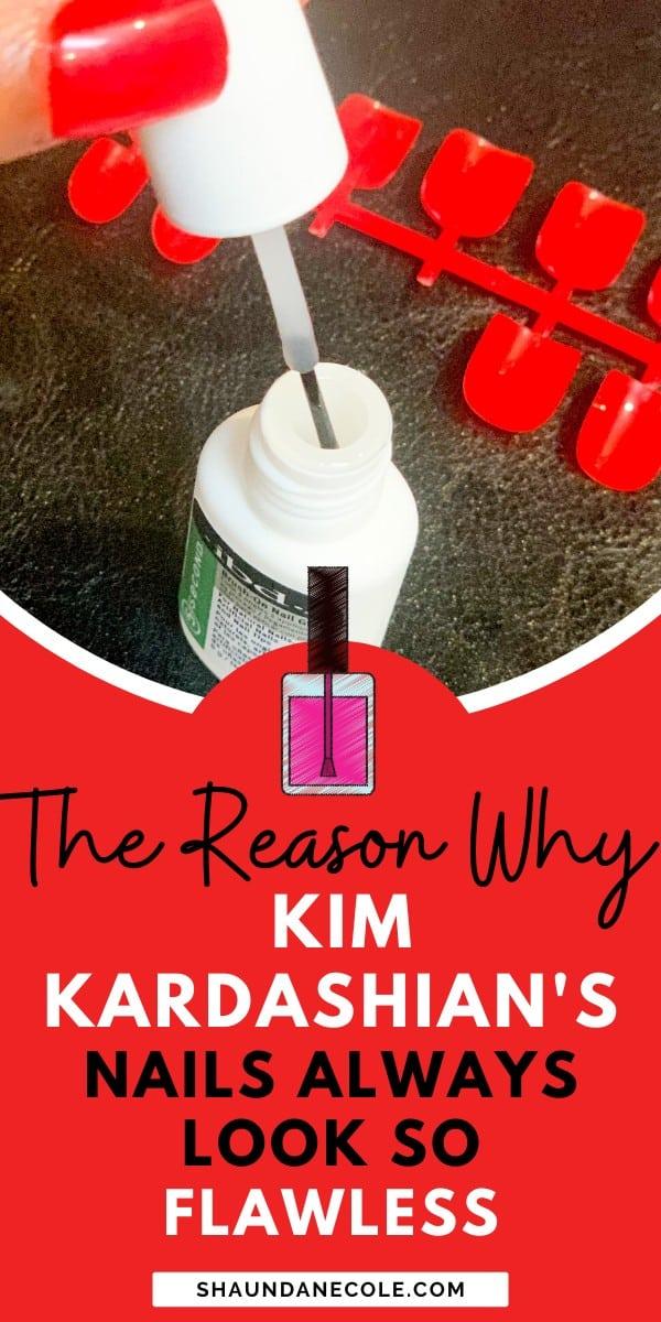 Why Kim Kardashian's Nails Always Look Flawless