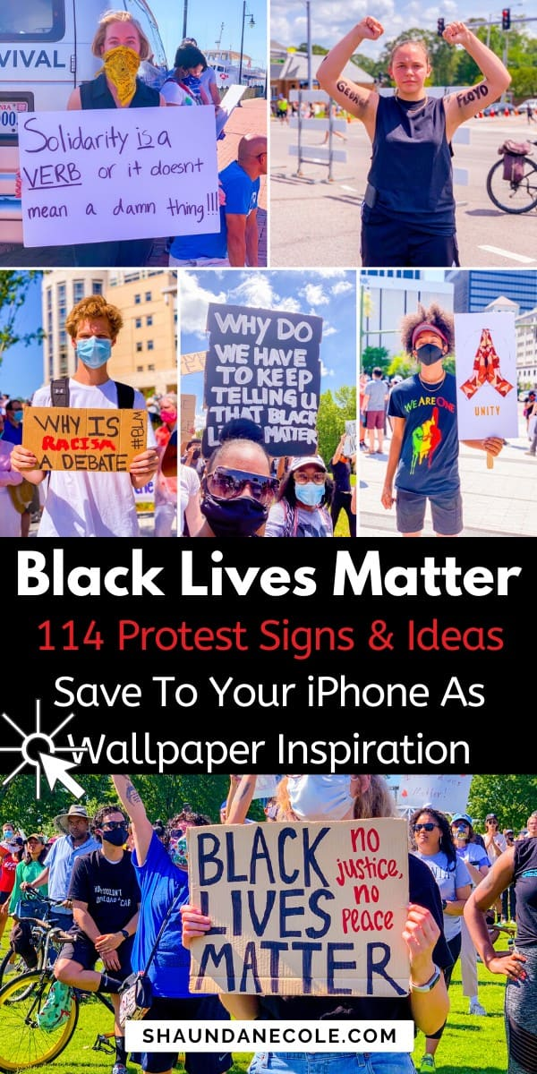 Black Lives Matter Protest Signs & Ideas- iPhone Wallpaper Inspiration 1