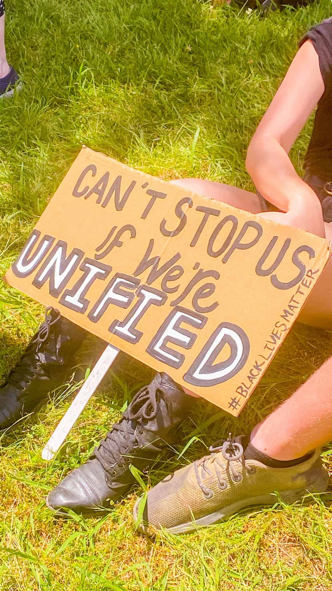 Protest Sign Can't Stop Us If We're United