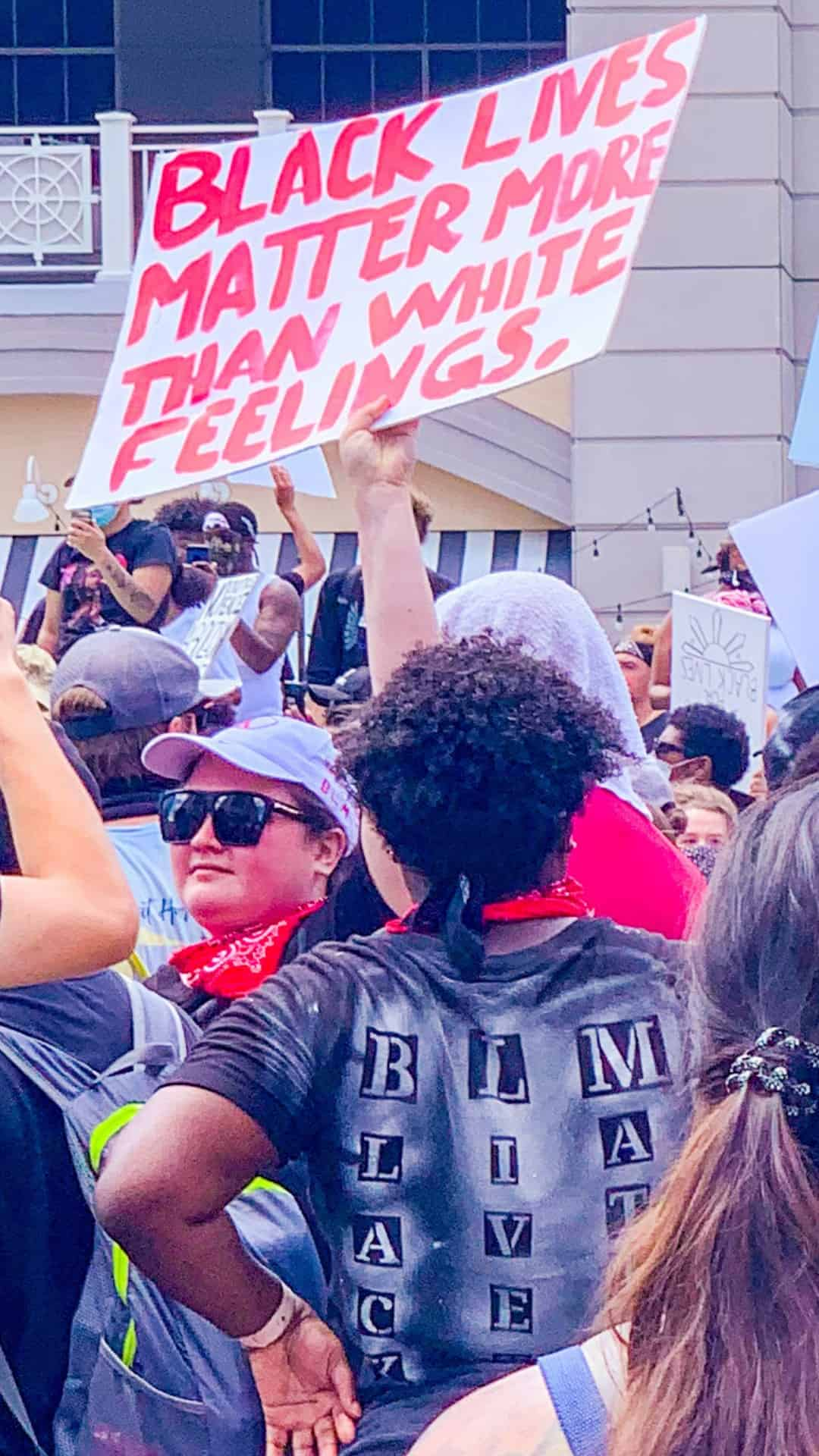 Black lives matter more than White feelings BLM protest sign