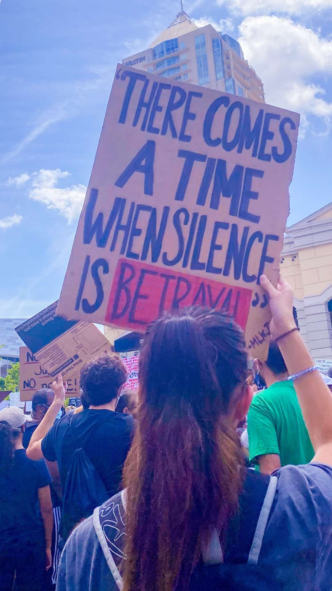 There becomes a time when silence equals betrayal protest sign