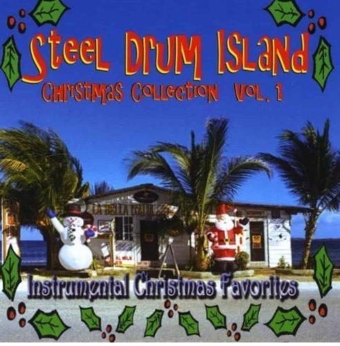 Steel Drum Island Christmas Collection Volume 1