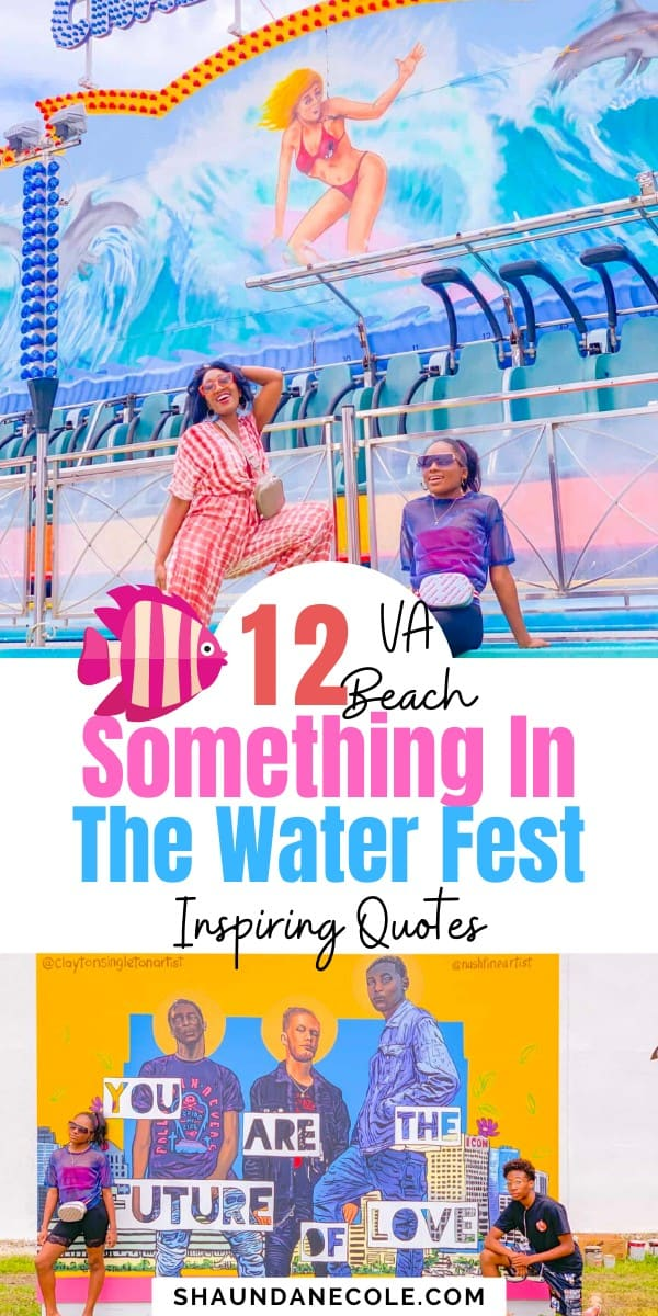 Travel Things To Do VA Beach Something In The Water Festival Instagram Captions Inspirational Quotes