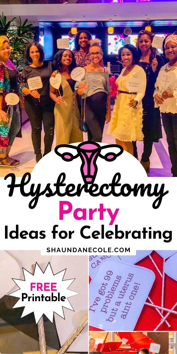 Happy Hysterectomy Party Ideas