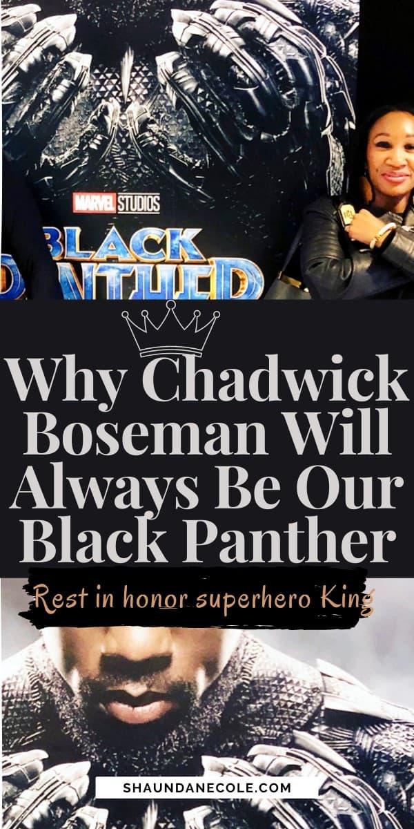 Chadwick Boseman Will Always Be Our Black Panther Superhero
