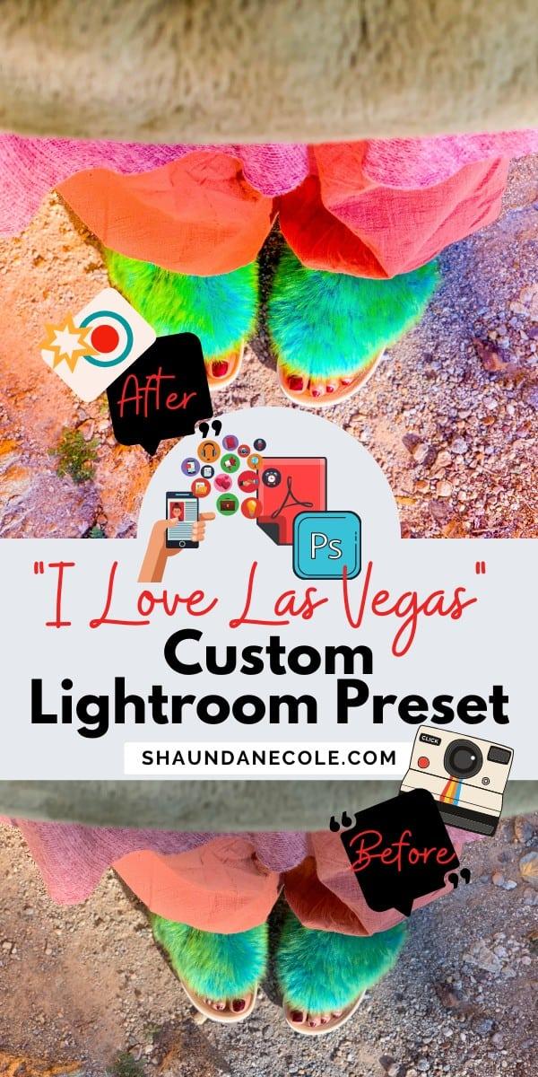 Las Vegas Photography Custom Lightroom Preset Tutorial Bright