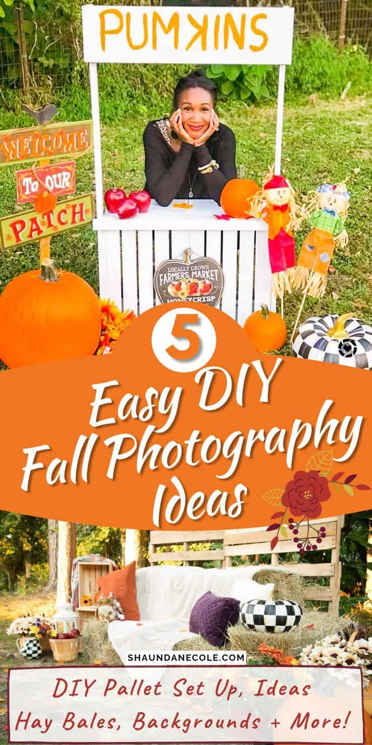 DIY Easy Fall Photography Ideas_ Family, Couples, Nature Photos, Scenery, Props & Backgrounds Set Up