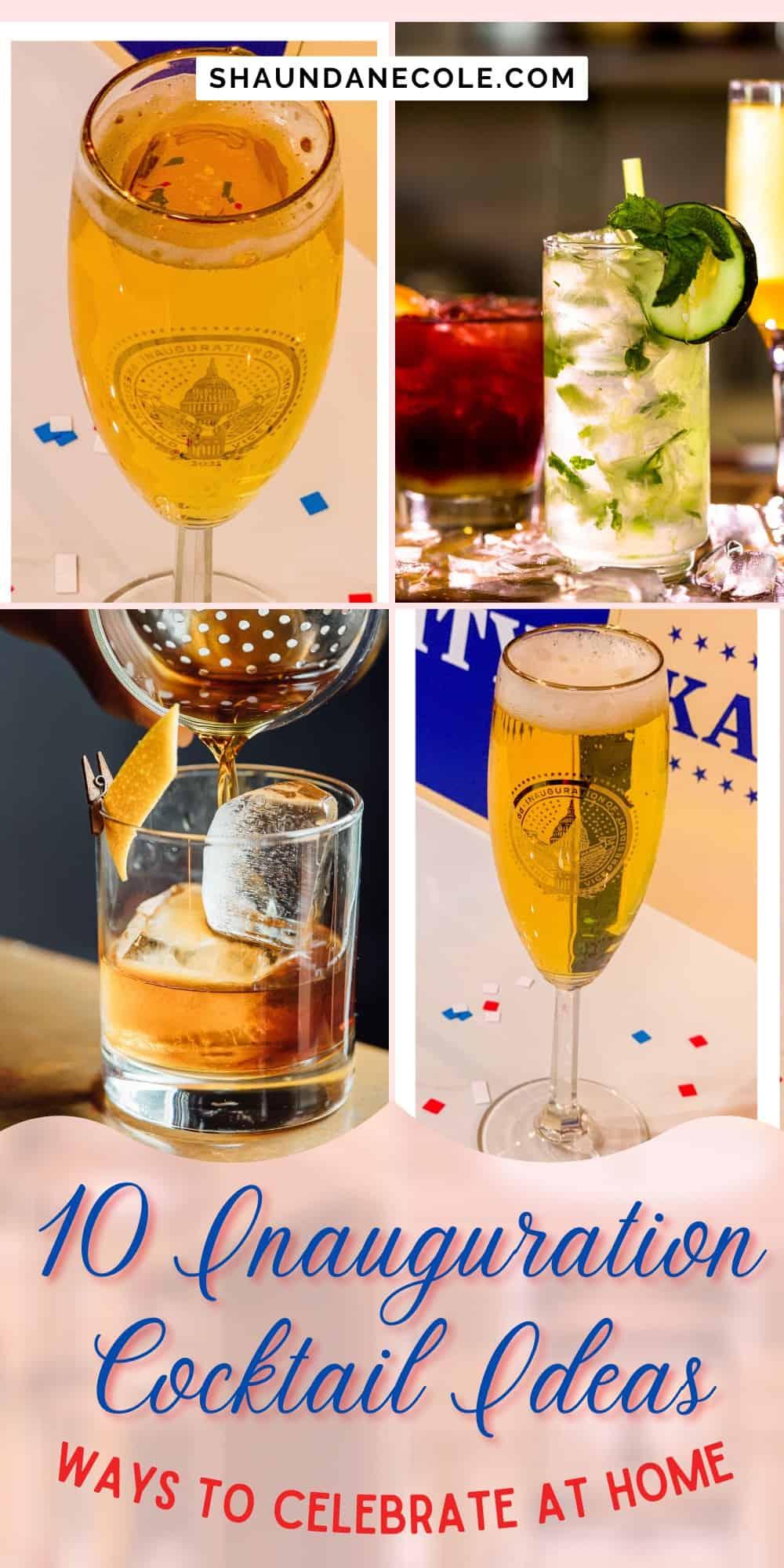 10 Inauguration Cocktails Ideas