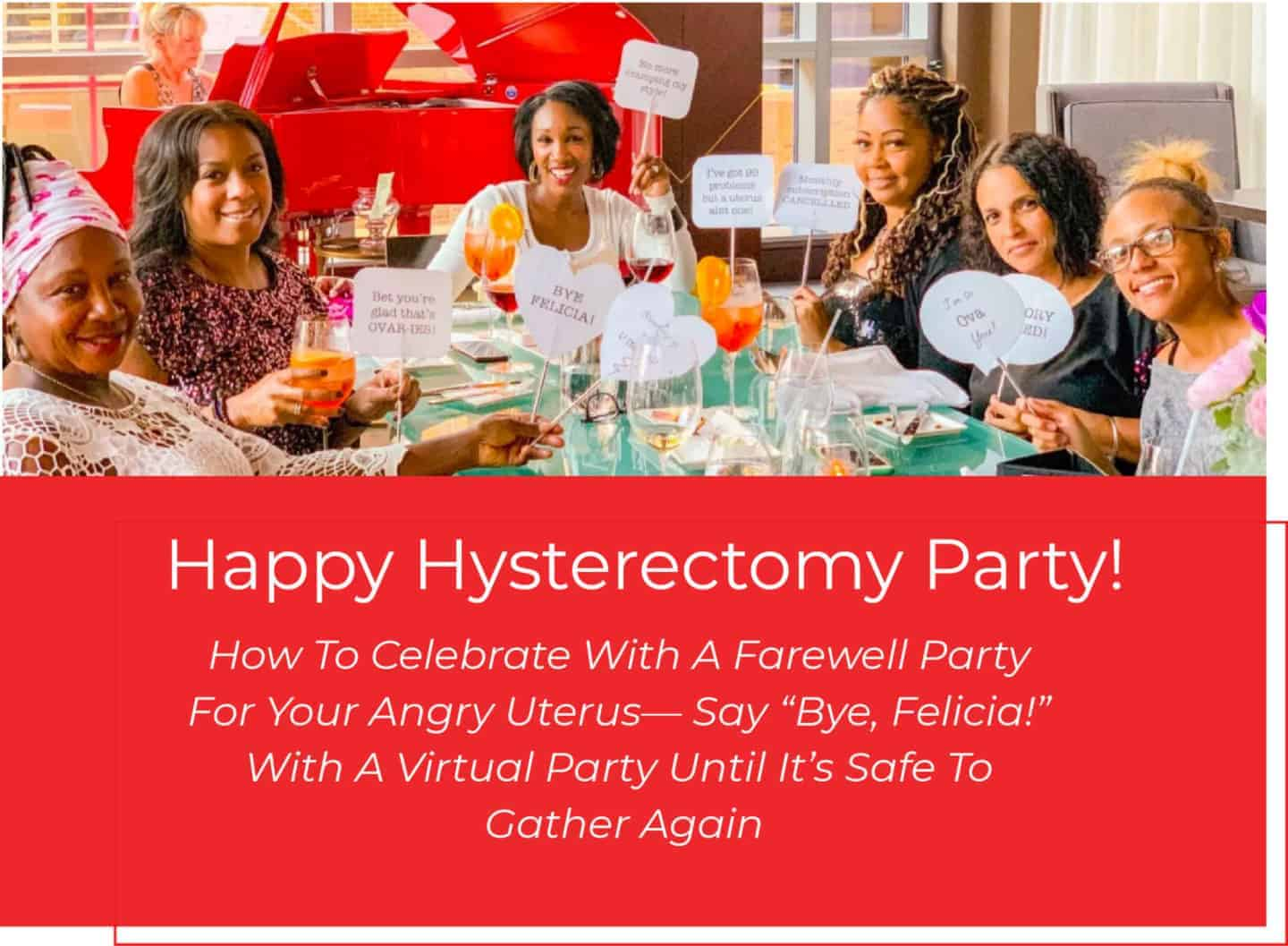 Goodbye Uterus Party & Hysterectomy Party Games: Ideas, Cake, Decorations, Party Favors & Uterus Piñata