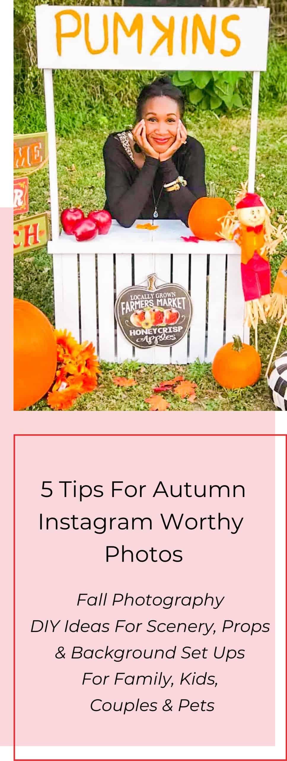 5 Tips For Autumn Instagram Worthy Photos