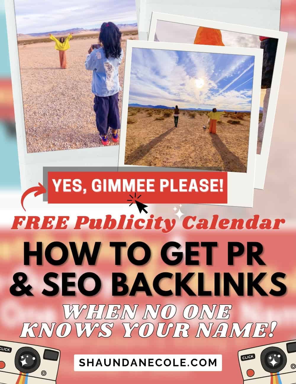 Free Publicity Calendar- How To Get PR & High Quality Backlinks When No One Knows Your Name
