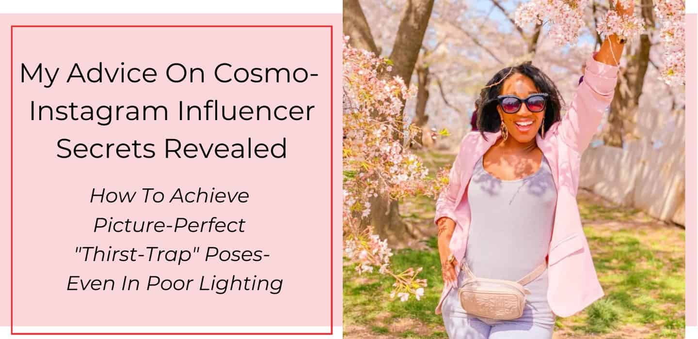 Instagram Influencer Secrets Revealed- How To Get Picture Perfect Thirst Trap Poses
