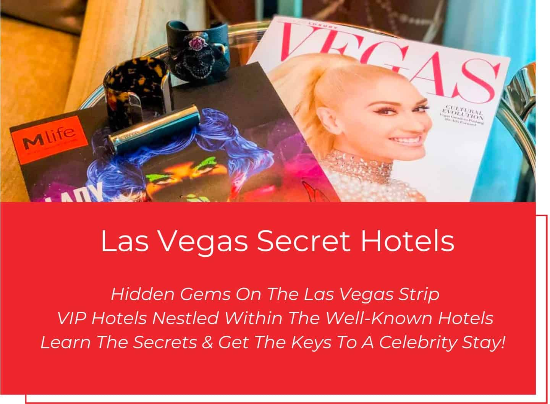Las Vegas Secret Hotels & Hidden Gems