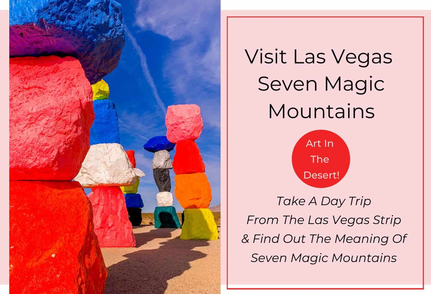 Seven Magic Mountains Meaning