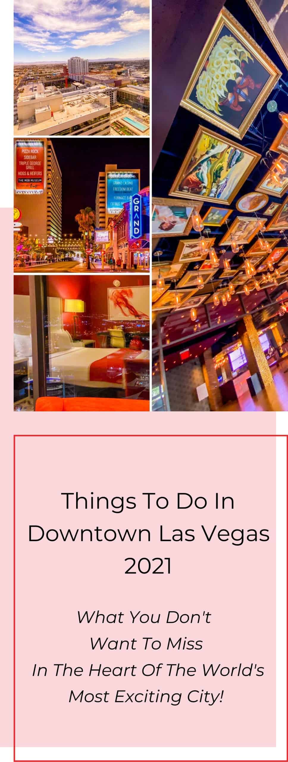 Top Things To Do In Downtown Las Vegas Travel Guide 2021