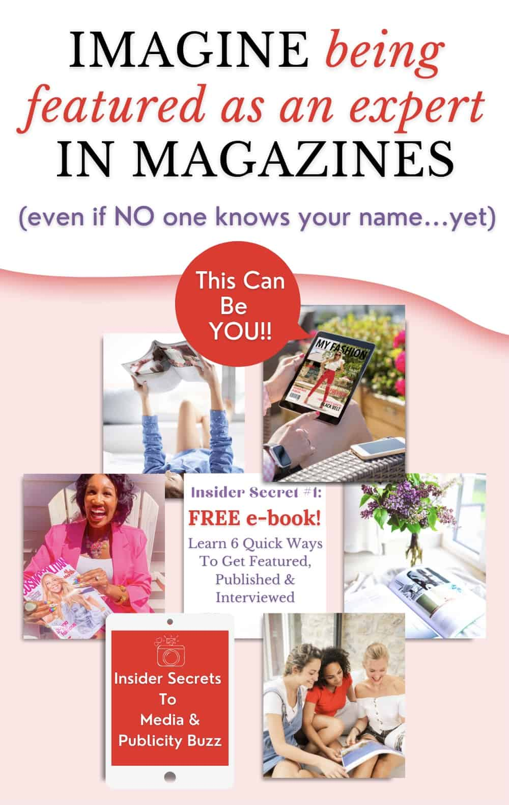Get Featured As An Expert In Magazines