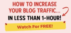 How To Increase Your Blog Traffic In Less Than 1-Hour