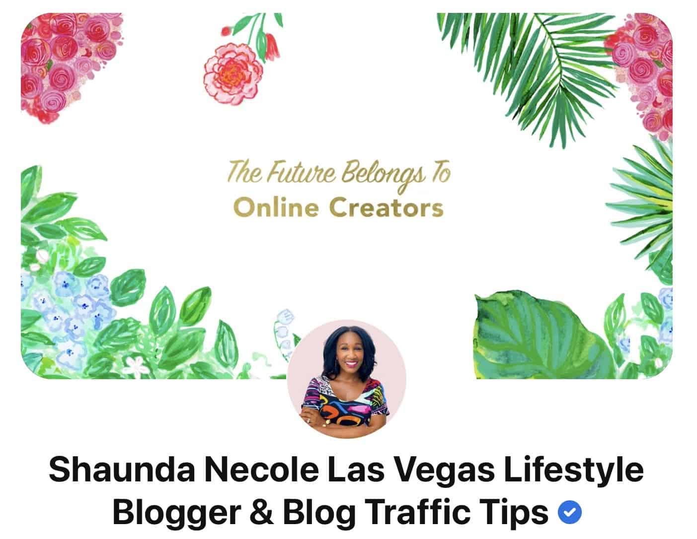 Shaunda Necole Verified on Pinterest- The Future Economy Belongs to Bloggers & Online Creators