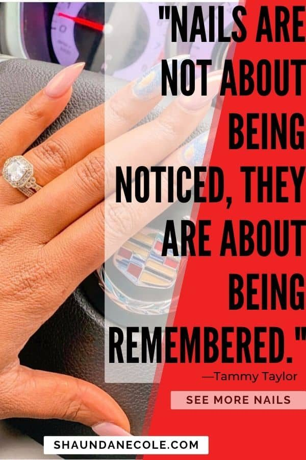 Nails Are Not About Being Noticed...