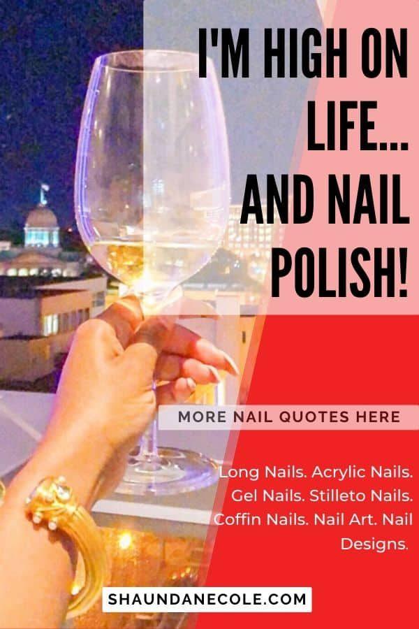 I'm High On Life...And Nail Polish!